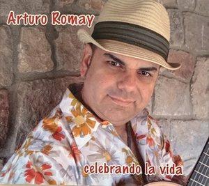Album of Arturo Romay: Celebrando La Vida